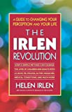 The Irlen Revolution: A Guide to Overcoming Learning Disabilities