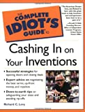 The Complete Idiot's Guide to Cashing in On Your
