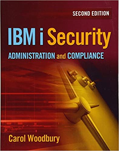 ibm i security administration and compliance woodbury carol