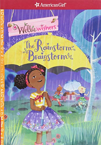 The Rainstorm Brainstorm (American Girl: Welliewishers)