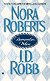 Remember When, Nora Roberts and J. D. Robb, 0425195473