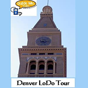 Denver LoDo Audio Tours Speech