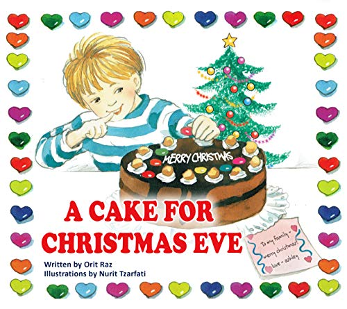 A Cake for Christmas: A Cute Children's Picture Book for Holiday Fun (Christmas Childrens Cakes)