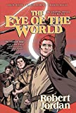 img - for The Eye of the World: The Graphic Novel, Volume Six (Wheel of Time Other) book / textbook / text book