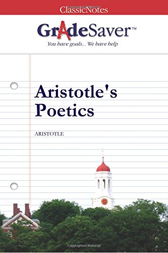 Aristotles Poetics Essays  Gradesaver Aristotles Poetics Study Guide
