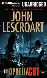 The Ophelia Cut: A Novel (Dismas Hardy Series) by Lescroart, John (2013) Audio CD
