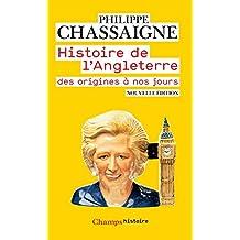 Histoire de l'Angleterre (Champs Histoire)
