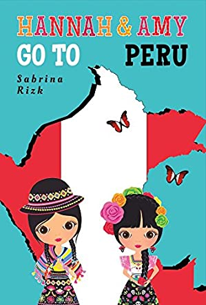 Hannah and Amy Go to Peru