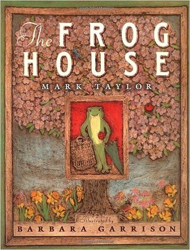 The Frog House: Taylor, Mark, Garrison, Barbara: 9780525461746: Amazon.com:  Books