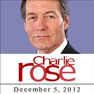 Charlie Rose: Stuart Stevens & Julianna Goldman, December 05, 2012 Radio/TV Program