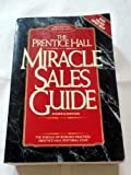 img - for The Prentice Hall Miracle Sales Guide (Business Classics (Paperback Prentice Hall)) by Bureau of Business Practice (1993-05-03) book / textbook / text book