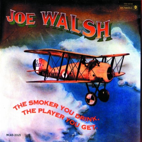 CD : Joe Walsh - The Smoker You Drink The Player You Get