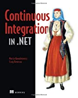 Continuous Integration in .NET Front Cover