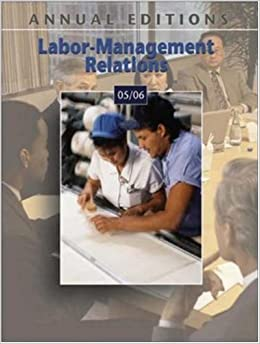 Annual Editions: Labor-Management Relations 05/06