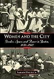 Women and the City, Sarah Jane Deutsch, 0195057058