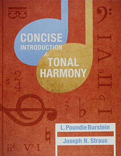 Concise Introduction to Tonal Harmony and Student Workbook