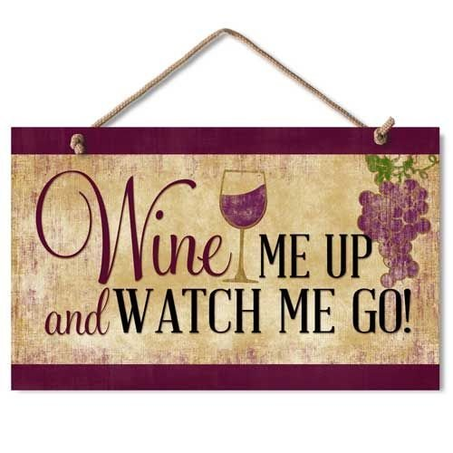"""Highland Graphics """"Wine Me Up"""" Wood Kitchen Sign,brown"""