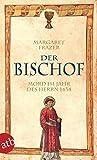 Der Bischof. Mord im Jahr des Herrn 1434: Historischer Kriminalroman