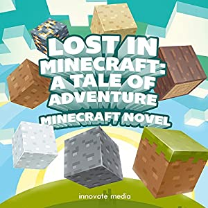 Lost in Minecraft Audiobook