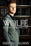 Wolfe (Billionaire Boys Club Book 3)