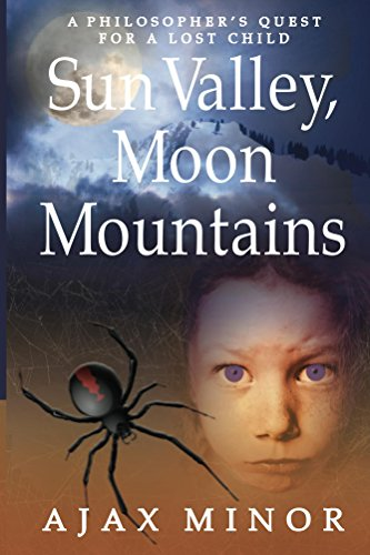 Freebie Kindle eBook Recommendation: Ajax Minor's mystical and dark fantasy SUN VALLEY, MOON MOUNTAINS