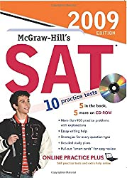 McGraw-Hill's SAT with CD-ROM, 2009 Edition (Mcgraw Hill Education Sat)