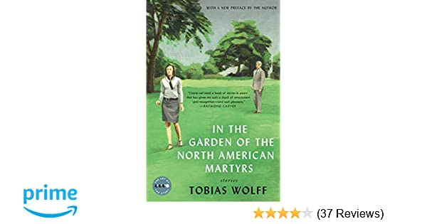 In The Garden Of The North American Martyrs Deluxe Edition Stories