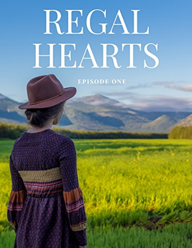 regal-hearts-episodes-1-5-the-unlikely-story-of-a-princess-a-popstar-an-amish-girl-and-an-average-gi