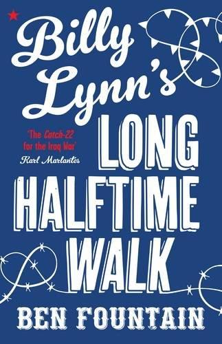 """""""Billy Lynn's Long Halftime Walk"""" av Ben Fountain"""