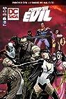 DC Saga, N° 2 : Dc saga présente forever evil blight 1/2 par DeMatteis