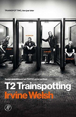 T2 Trainspotting: Amazon.es: Irvine Welsh, Ton Heuvelmans ...