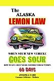 The Alaska Lemon Law - When Your New Vehicle Goes Sour