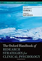 The Oxford Handbook of Research Strategies for Clinical Psychology (Oxford Library of Psychology) (2013-05-09)