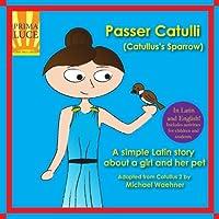 Passer Catulli (Catullus's Sparrow)