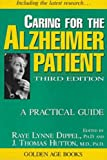 Caring for the Alzheimer Patient, , 1573921084