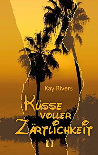 Küsse voller Zärtlichkeit: Liebesroman