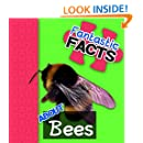 Fantastic Facts About Bees: Illustrated Fun Learning For Kids