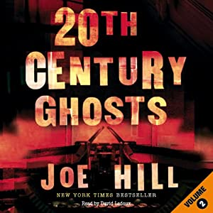 20th Century Ghosts (Volume 2) Audiobook