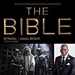 Betrayal: The Bible Series Official Sermon | Dr. Jamal Harrison Bryant