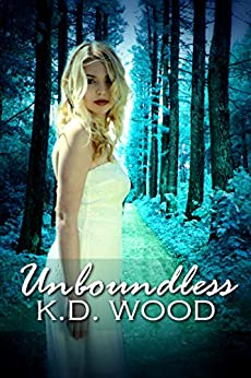 Unboundless by [Wood, K.D. , Wood, K.D.]