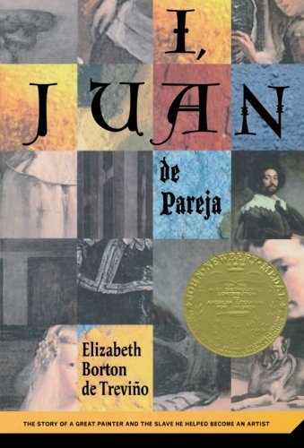 I Juan de Pareja: The Story of a Great Painter and the Slave He Helped Become a Great Artist