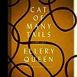 Cat of Many Tails (Ellery Queen Mysteries) (Ellery Queen Mysteries (Audio))