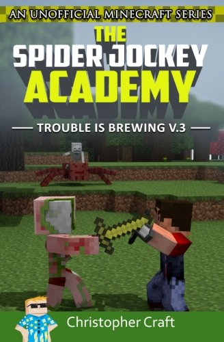 Spider Jockey Academy Trouble Brewing