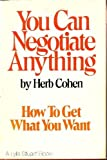 img - for You Can Negotiate Anything by Cohen, Herb (2001) Hardcover book / textbook / text book