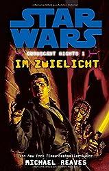 Star Wars Coruscant Nights: Bd. 1: Im Zwielicht