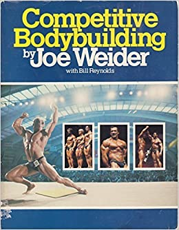 Competitive Bodybuilding by Joe Weider (1984-04-03)
