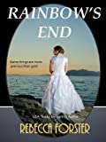 Rainbow's End, Rebecca Forster, 0821738372