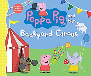 Book Cover: Peppa Pig and the Backyard Circus