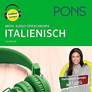 Mein Audio-Sprachkurs Italienisch Hörbuch
