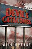 Devil's Catacombs, Will Overby, 0615972934